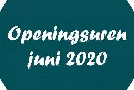 Aangepaste openingsuren juni 2020